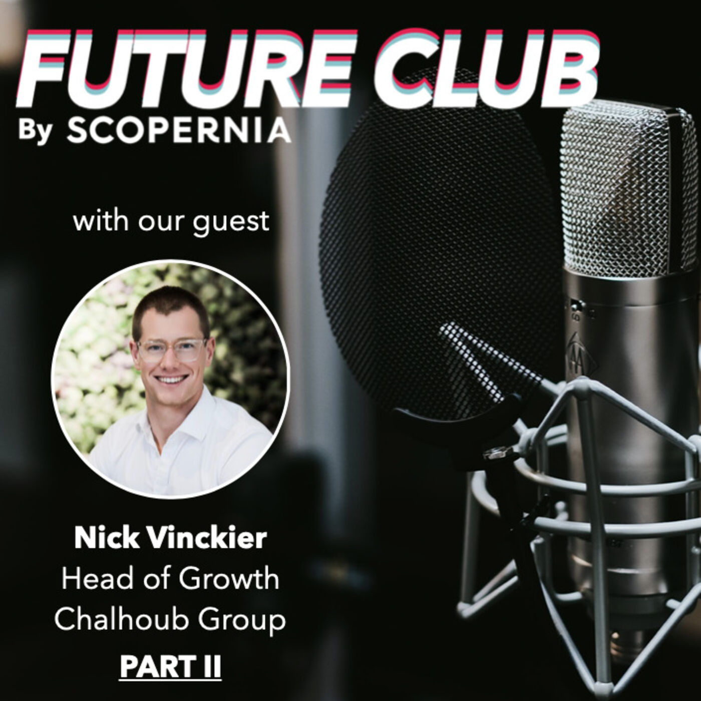 How to take projects and brands from 0 to 1 with Nick Vinckier - Part 2: The Business Challenge