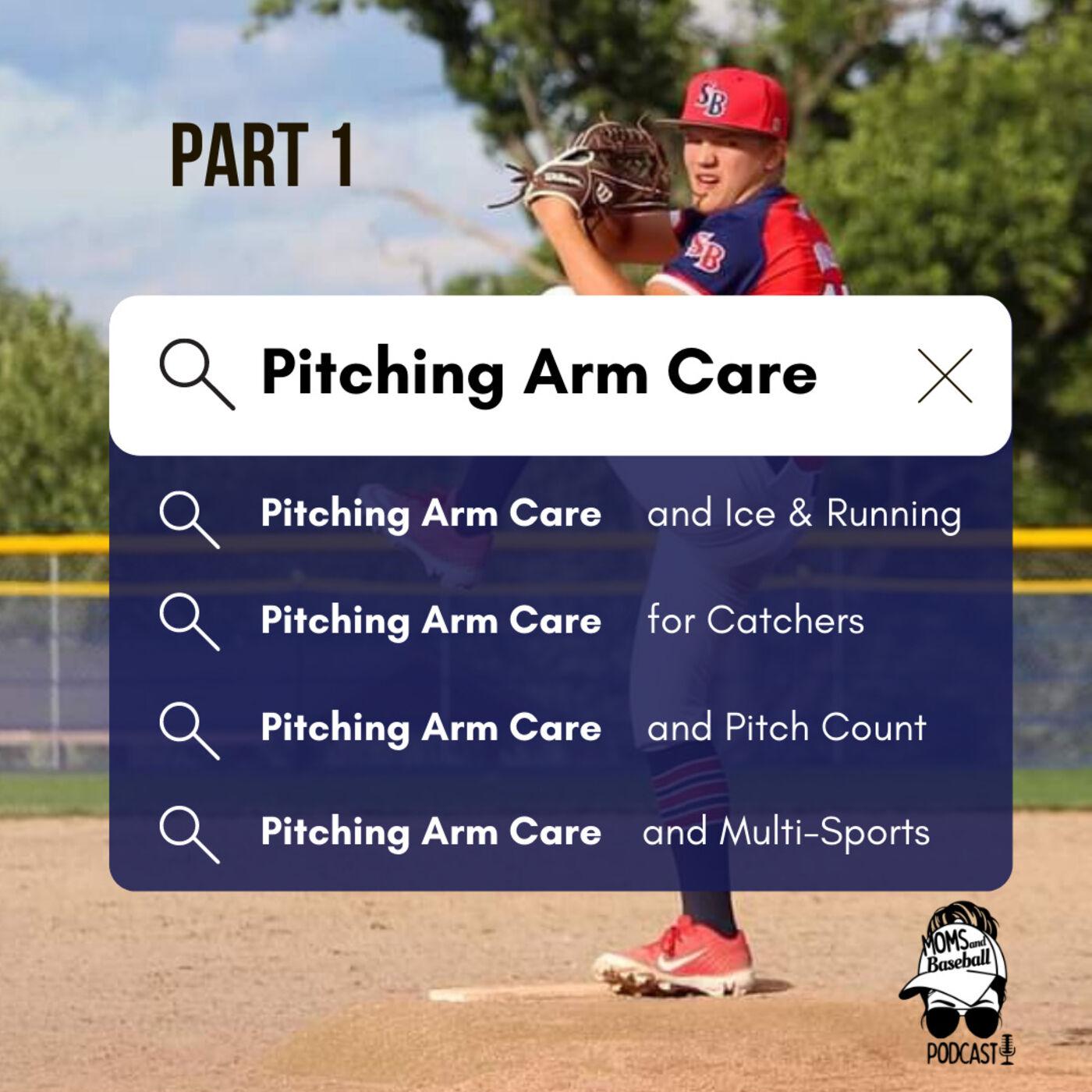023: Arm Care Advice, Part 1