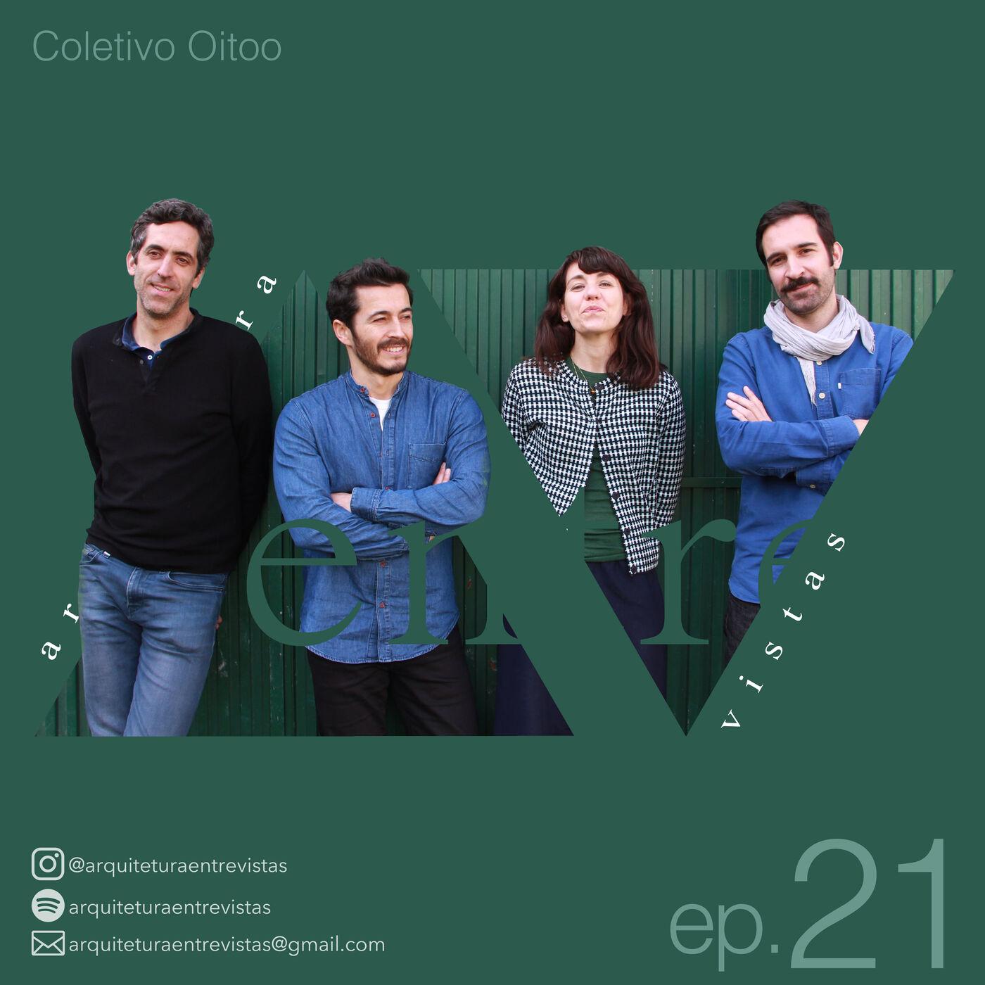 EP.21 Coletivo Oitoo, Arquitetura Entre Vistas