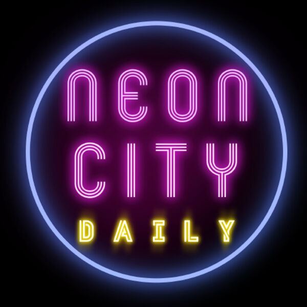 Neon City Daily Podcast Podcast Artwork Image