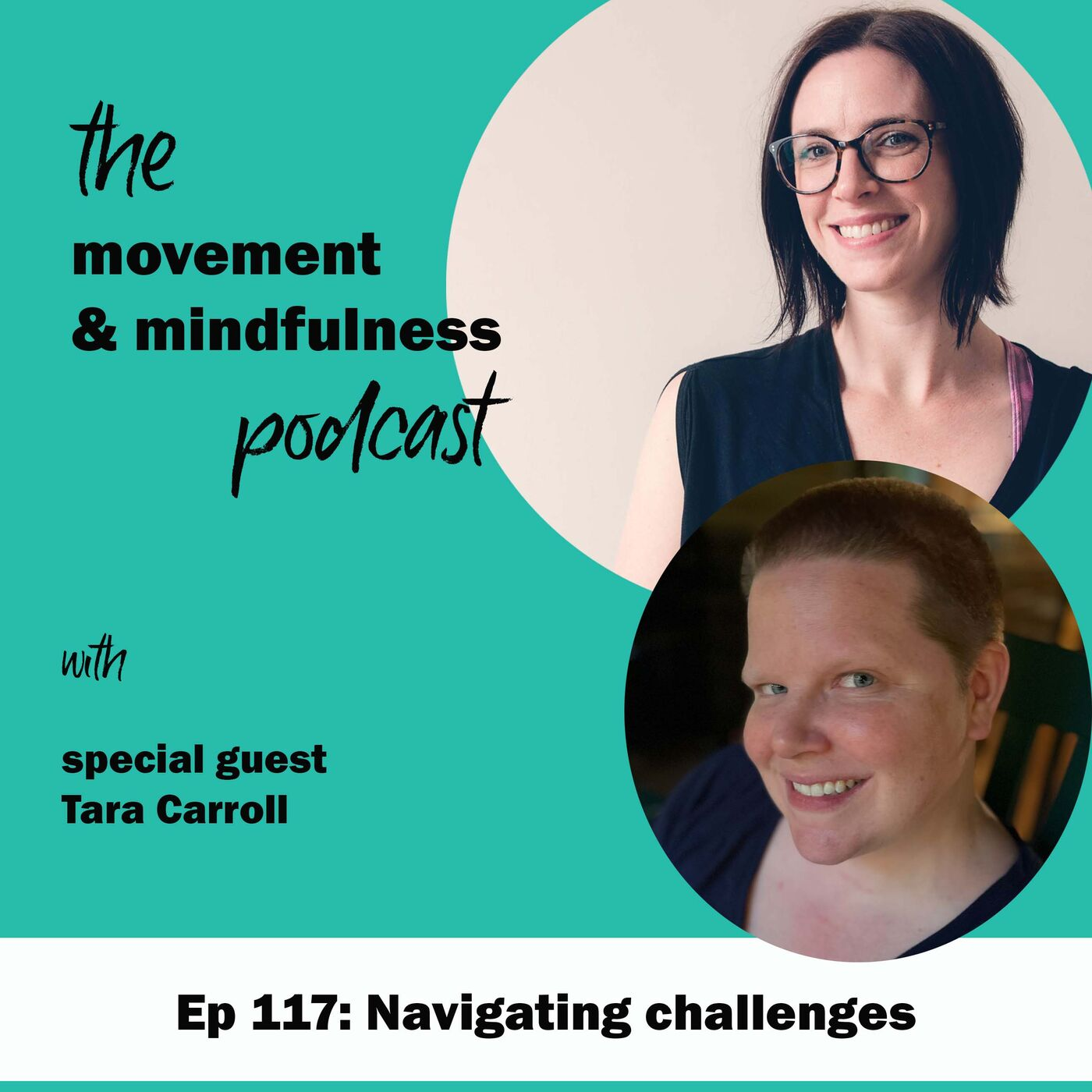 Episode 117: Navigating challenges with Tara Carroll