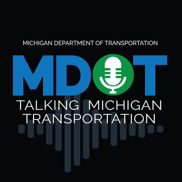 Talking Michigan Transportation Podcast Artwork Image