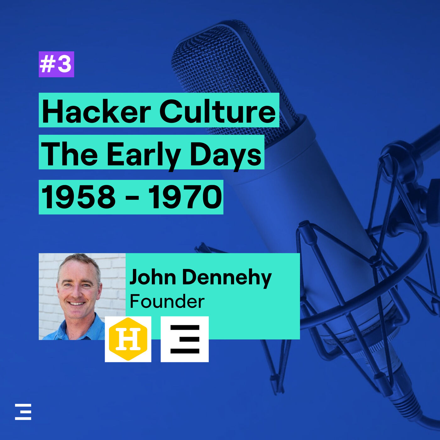 3. Hacker Culture - The Early Days, 1958 - 1970