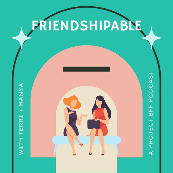 Friendshipable Podcast Artwork Image