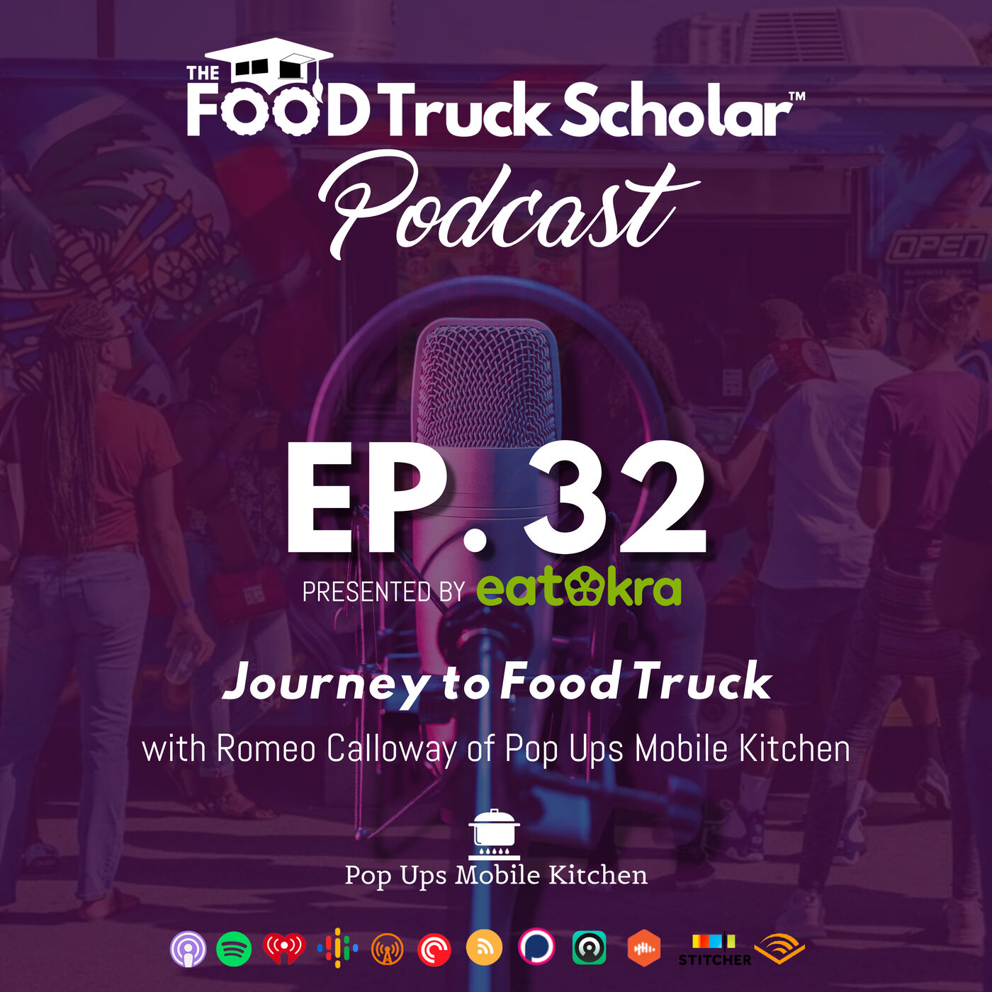 Journey to Food Truck w/ Romeo Calloway of Pop Ups Mobile Kitchen