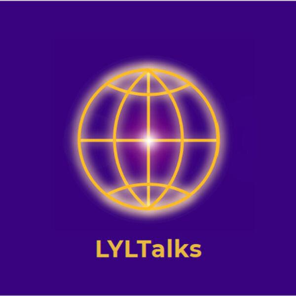 LYLTalks (Light Your Leadership Talks) Podcast Artwork Image