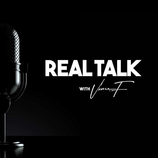 Real Talk with Vance Fundora Podcast Artwork Image