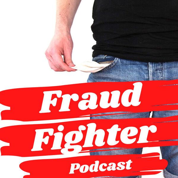 Fraud Fighter Podcast Podcast Artwork Image