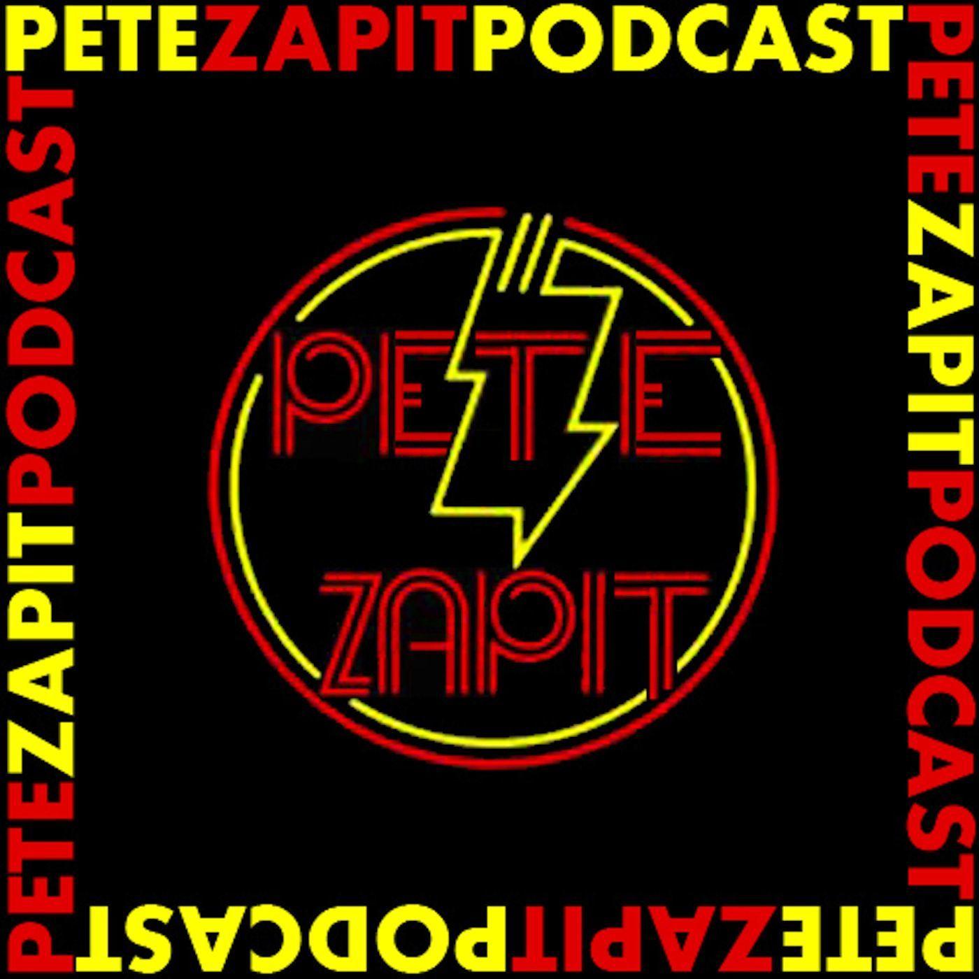 The Pete Zapit Podcast   Podbay