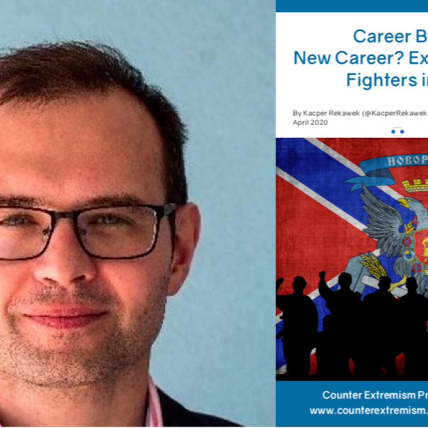 13. Kacper Rekawek on Far Right Foreign Fighters in Ukraine