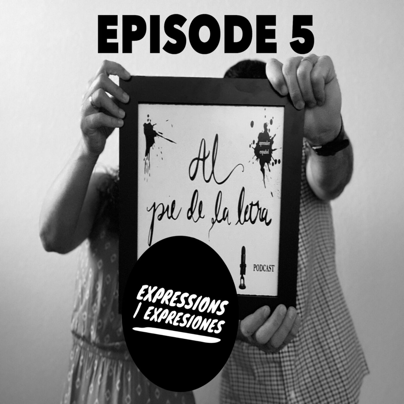 Ep. 5 - Expressions   Expresiones