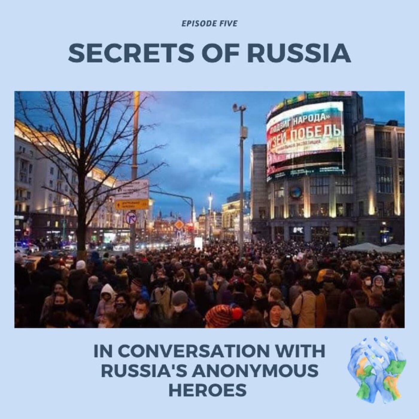 Secrets of Russia with Russia's Anonymous Heroes