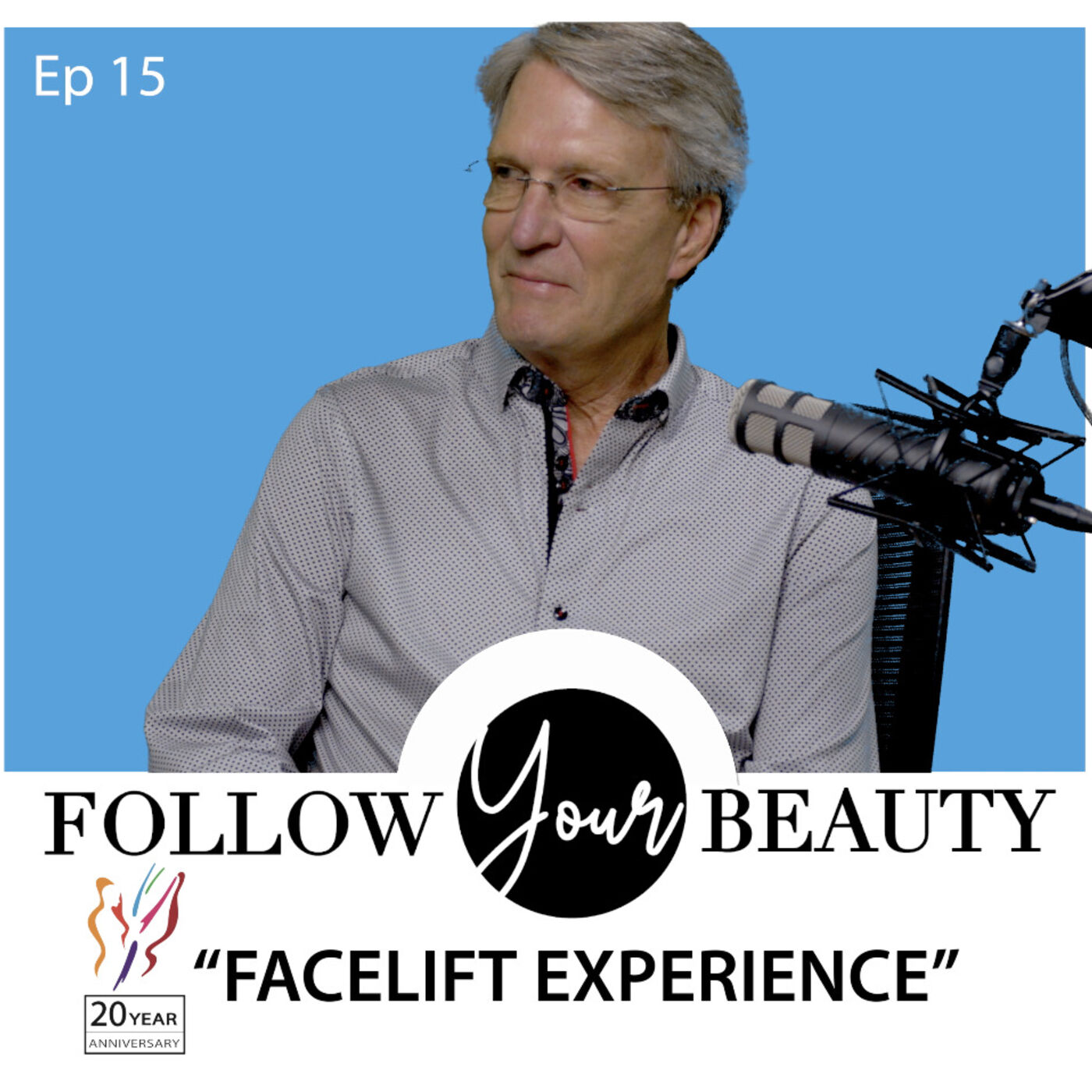 Follow Your Beauty - Jerry's Facelift Experience