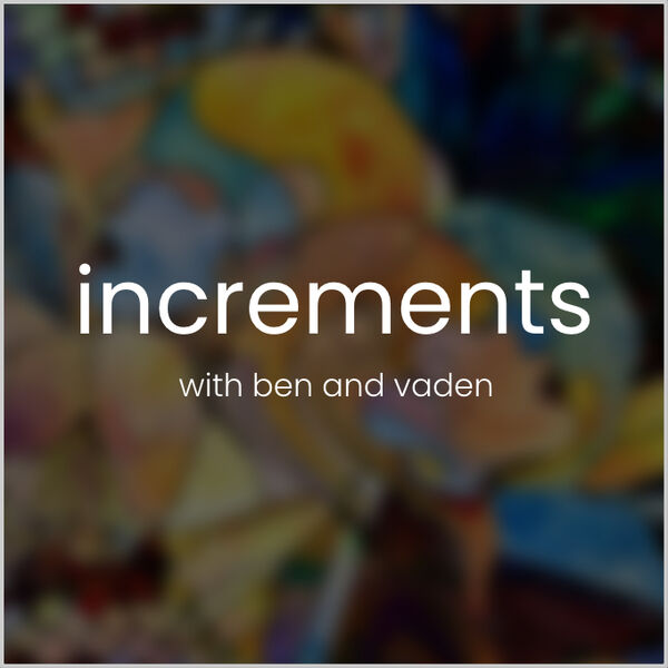 Increments Podcast Artwork Image