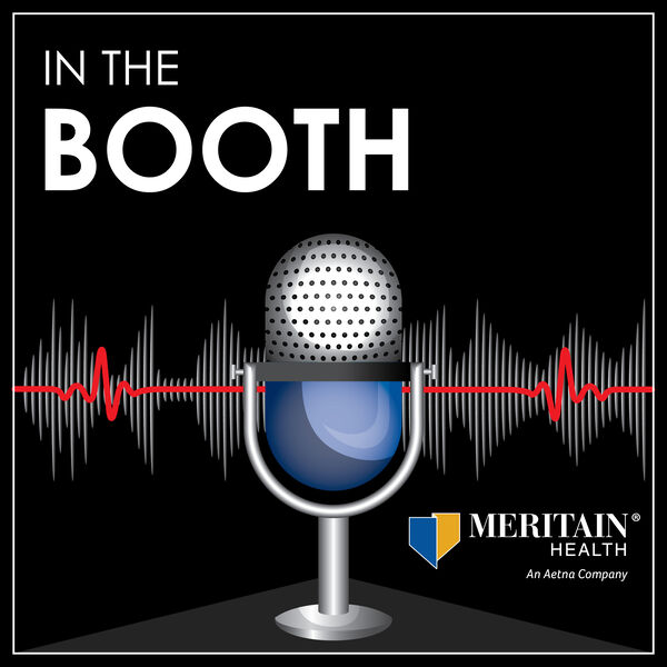 Meritain Health® - In the Booth Podcast Artwork Image