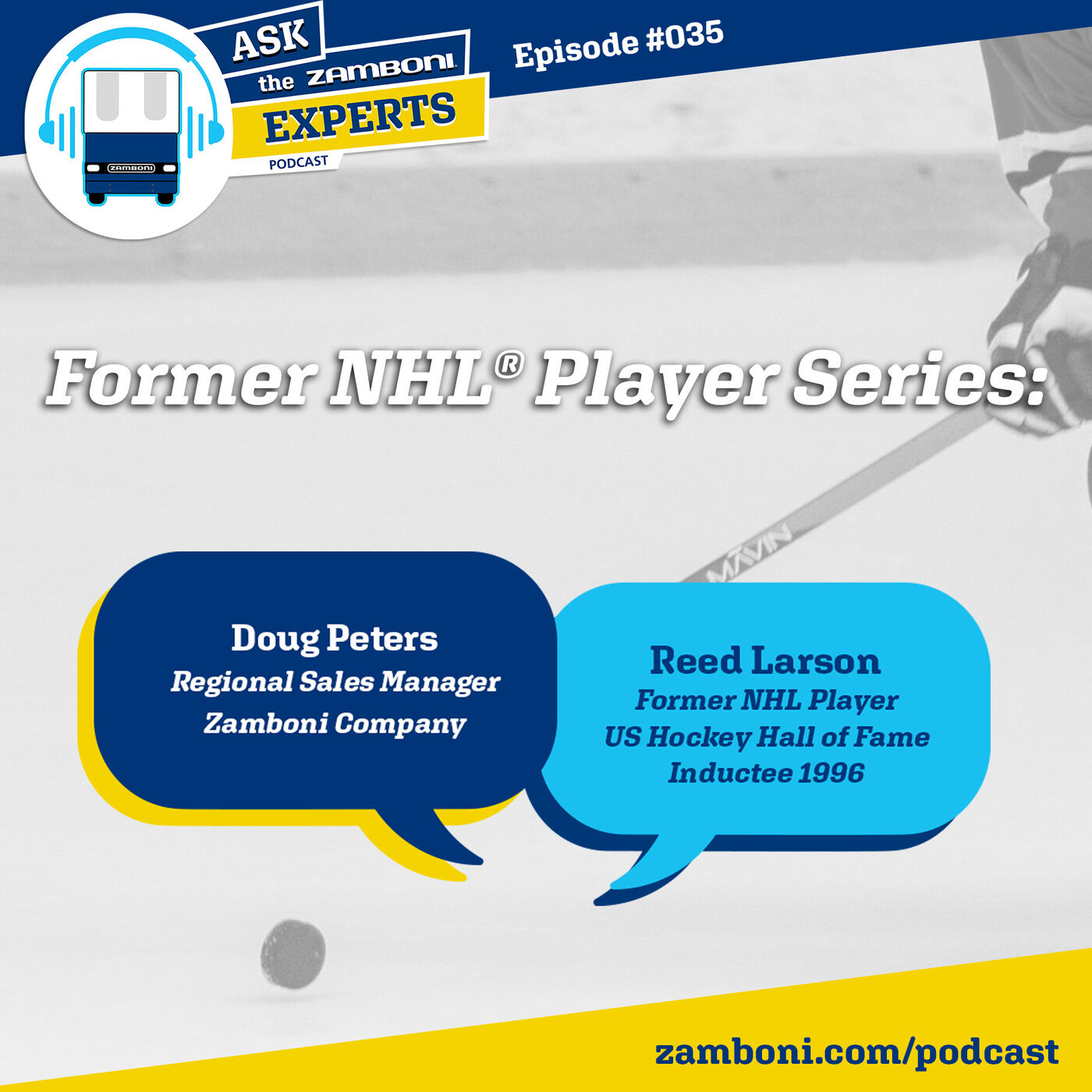 Episode #035: Former NHL® Player Reed Larson