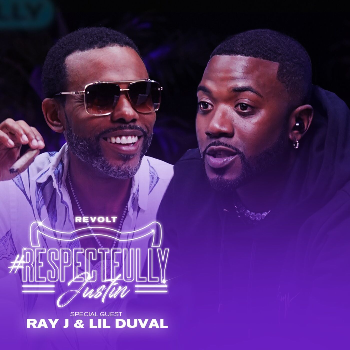 Ray J & Lil Duval On Sex, Relationships & More W/ Justin LaBoy & Justin Combs
