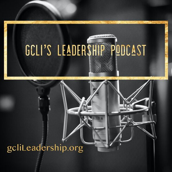 gcLi Leadership Podcast Podcast Artwork Image