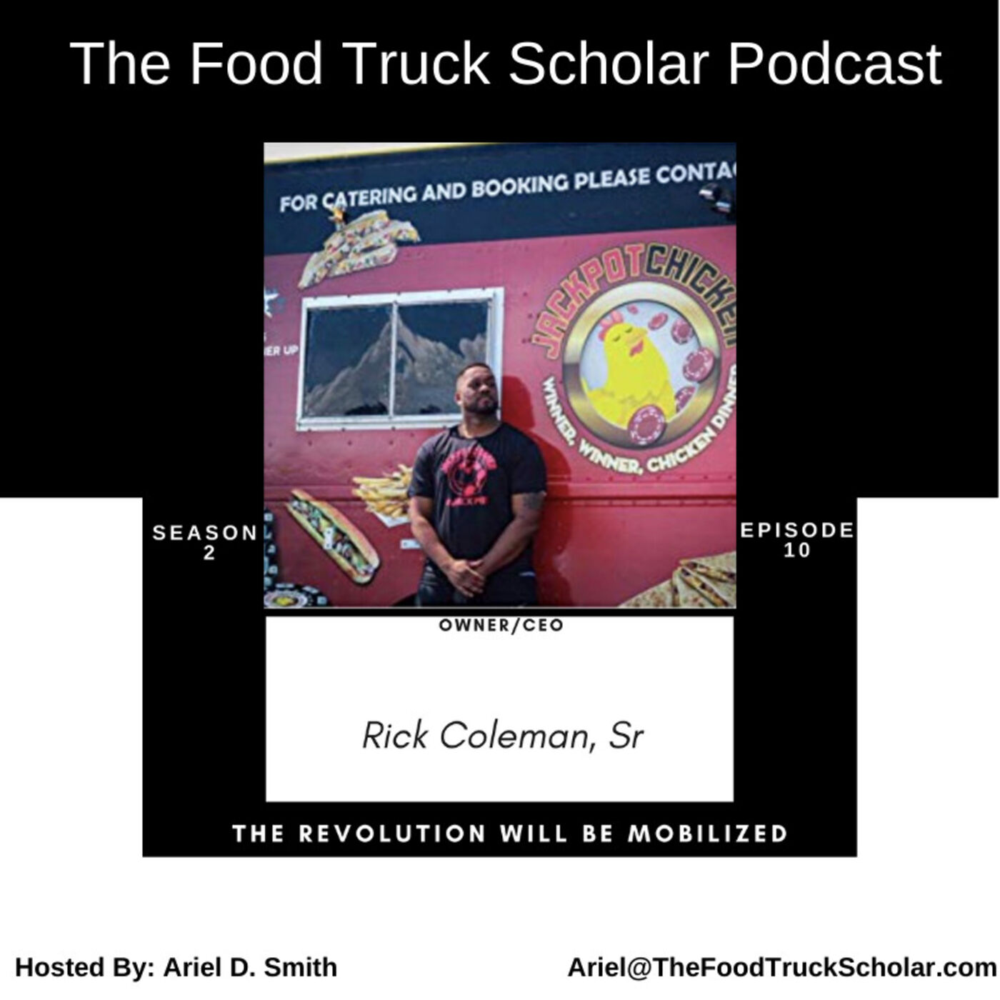 Rick Coleman, Sr: Jackpot Chicken Food Truck