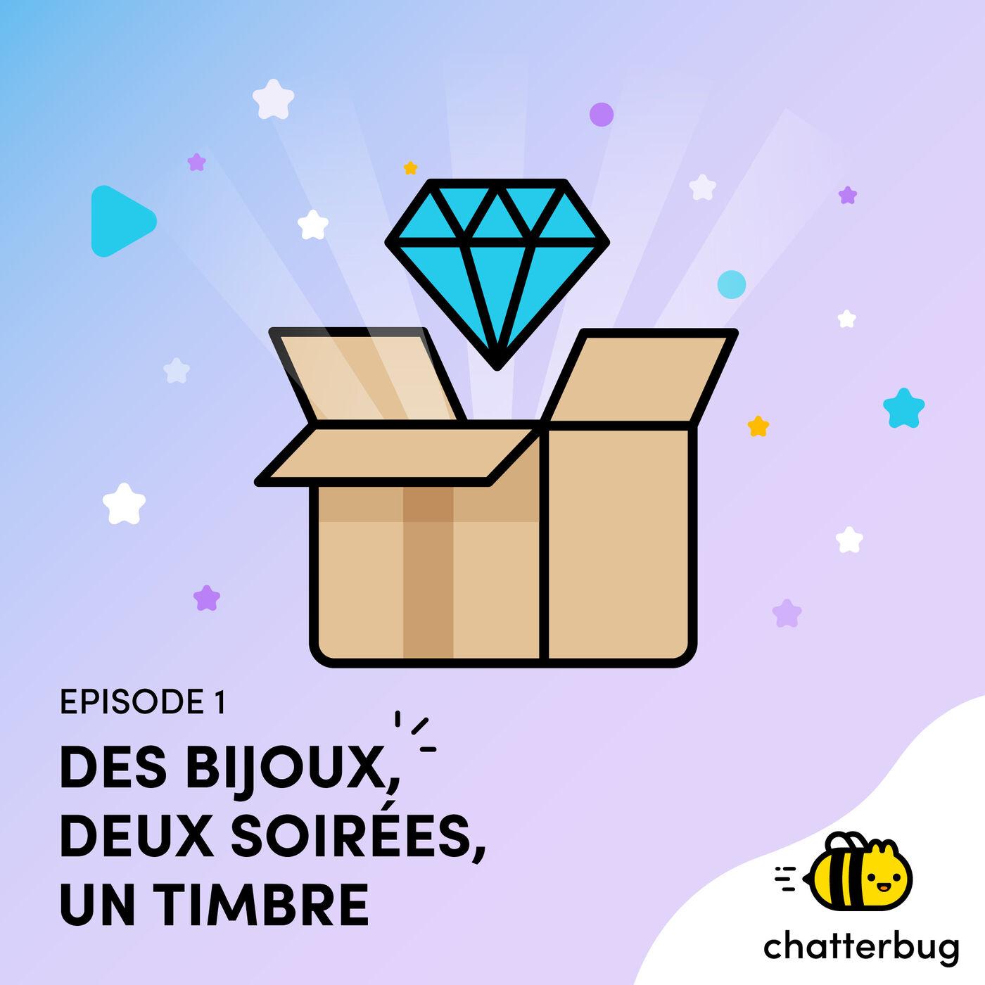 Episode 1 - Des bijoux, deux soirées, un timbre