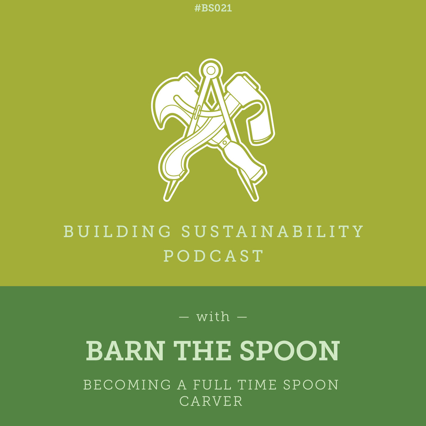 Becoming a full time Spoon Carver - Barn the Spoon - BS021