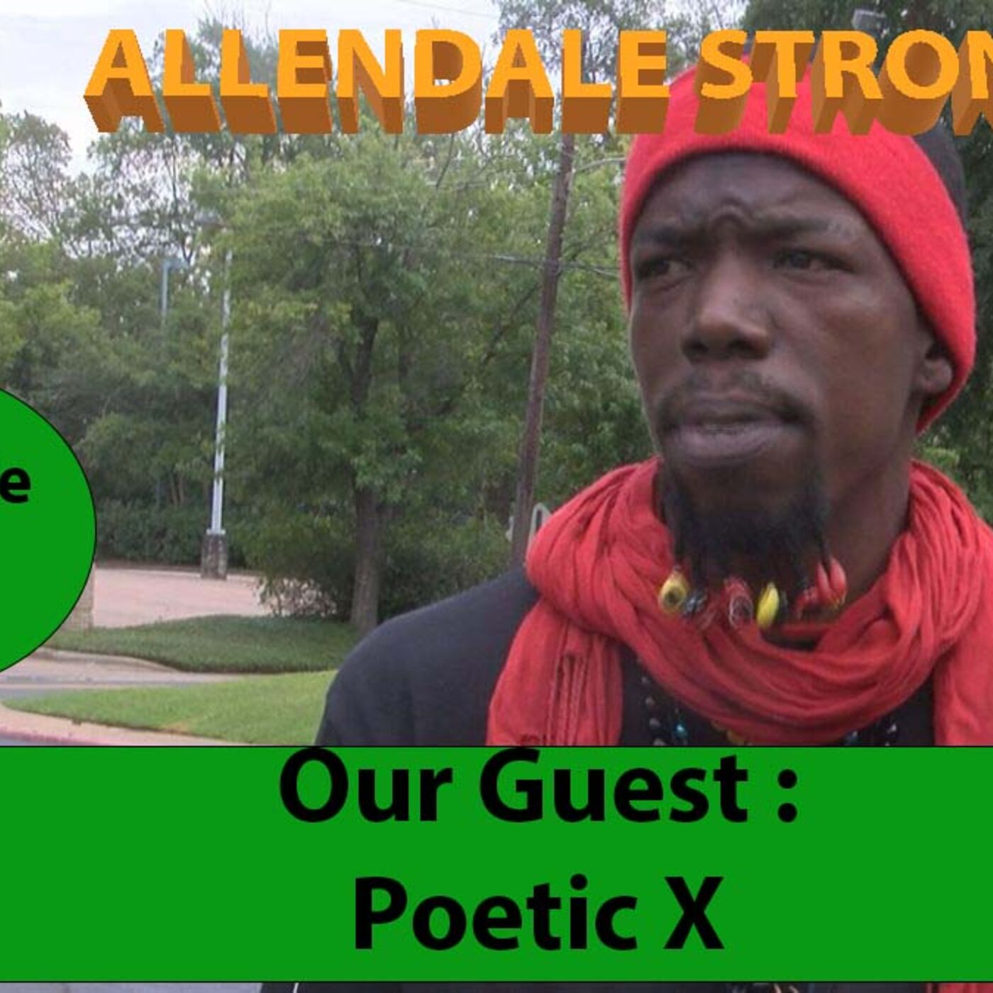Allendale Strong Episode #10 with Poetic X