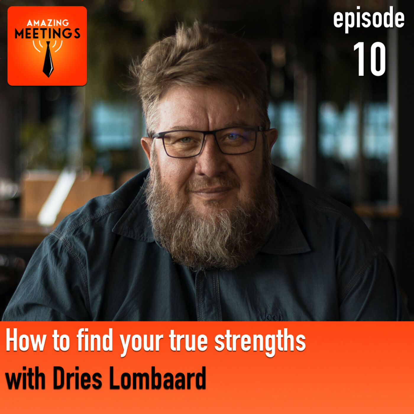 How to find your true strengths with Dries Lombaard