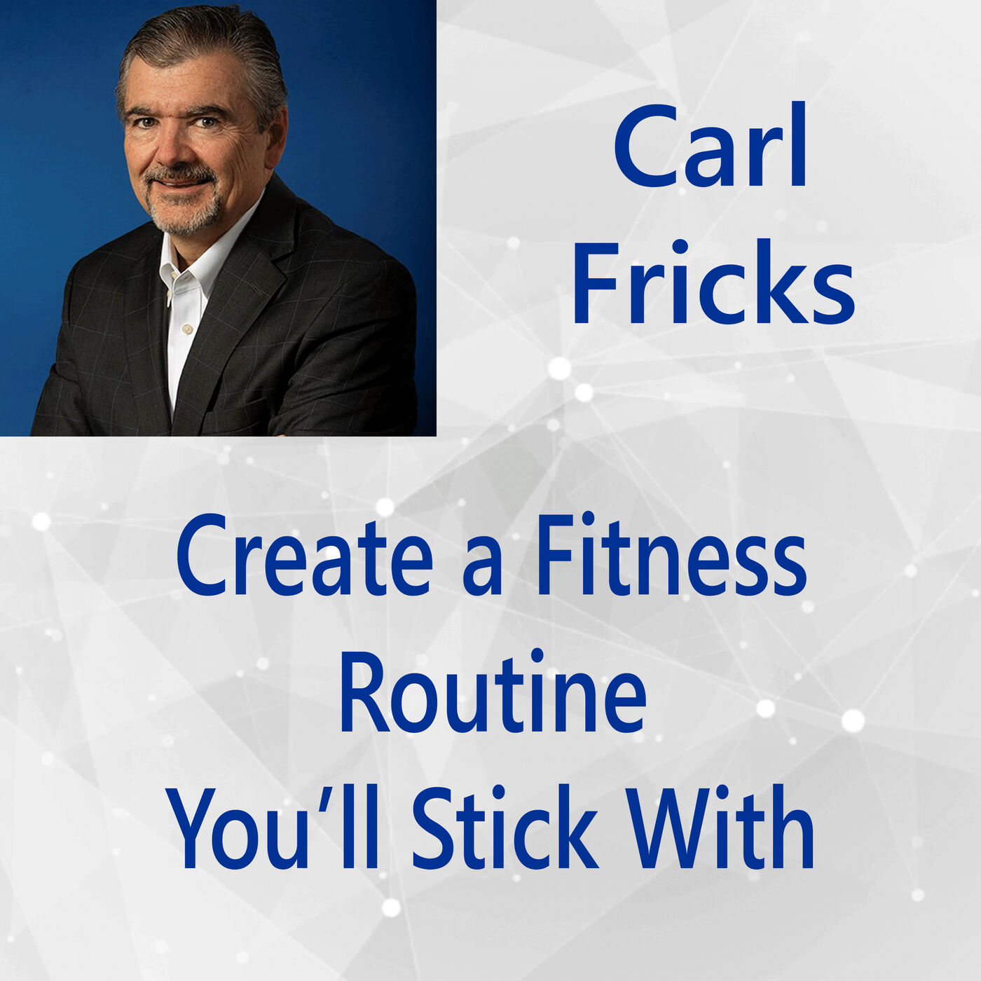 110: Create a Fitness Routine You'll Stick With