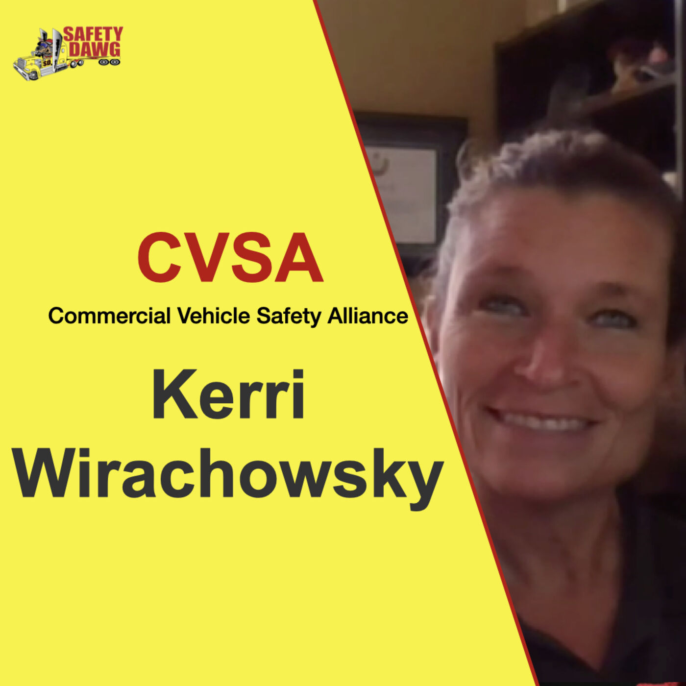 Kerri Wirachowsky of CVSA, Talks Truck Inspections Including Autonomous Vehicles