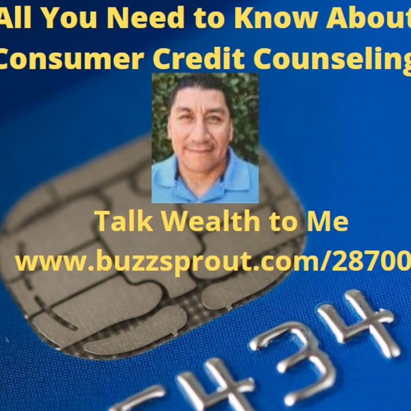 #064 All You Need to Know About Consumer Credit Counseling