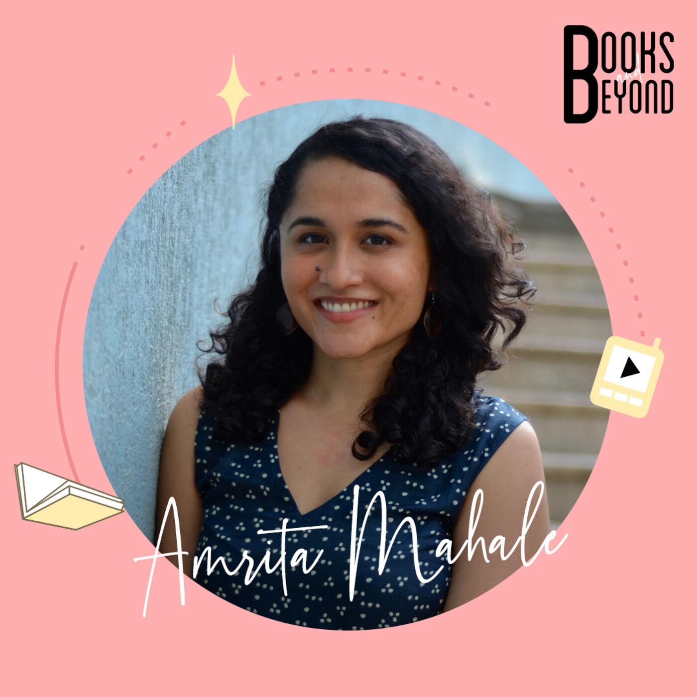 1.12: Amrita Mahale- On Writing A Literary Love Story Set In Bombay