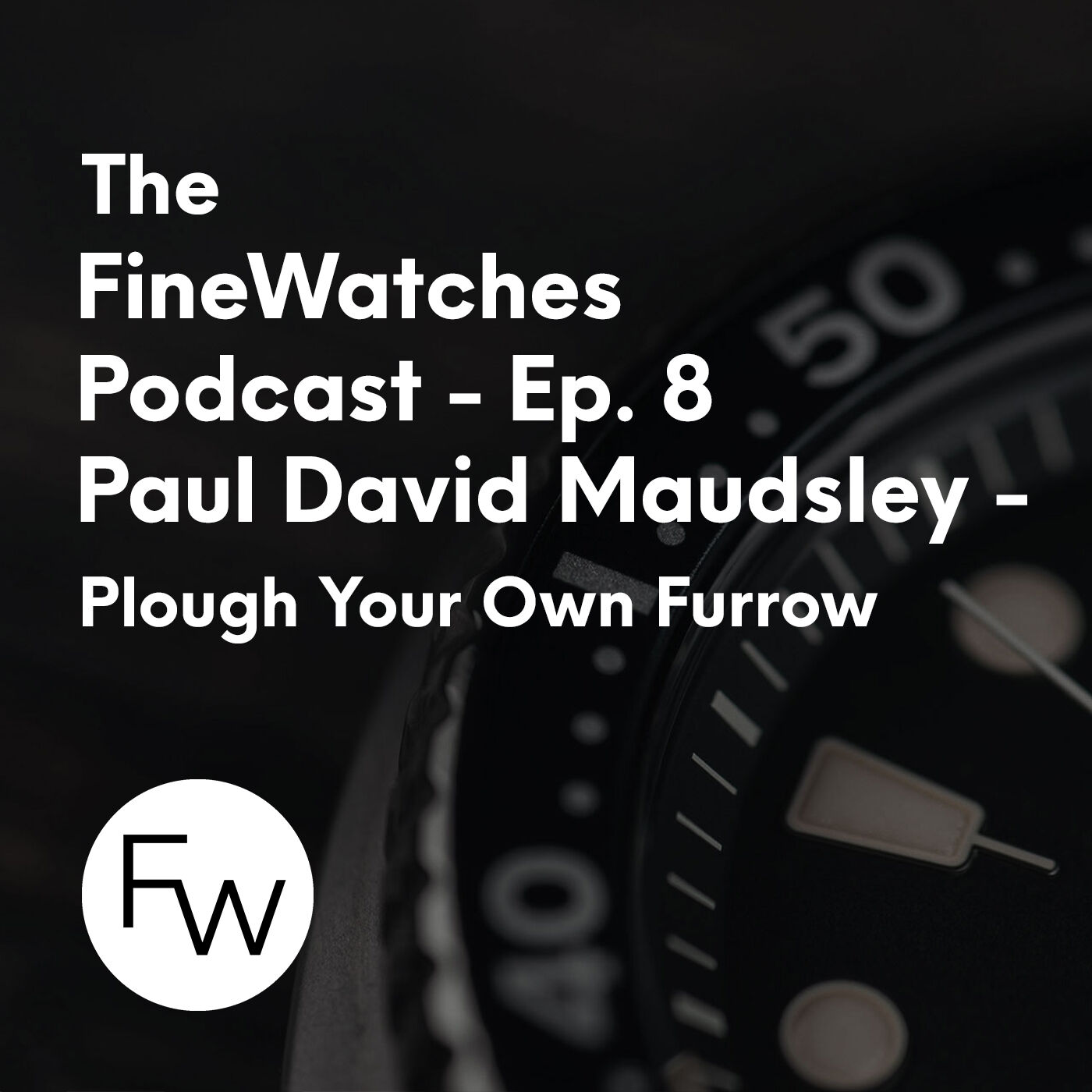 Plough Your Own Furrow - Time with Paul David Maudsley