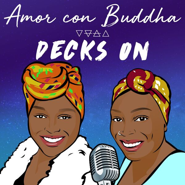 Amor Con Buddha's Decks On Podcast Artwork Image