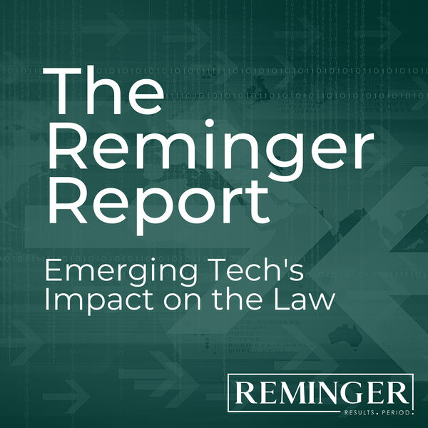 The Reminger Report: Emerging Technologies Podcast Artwork Image