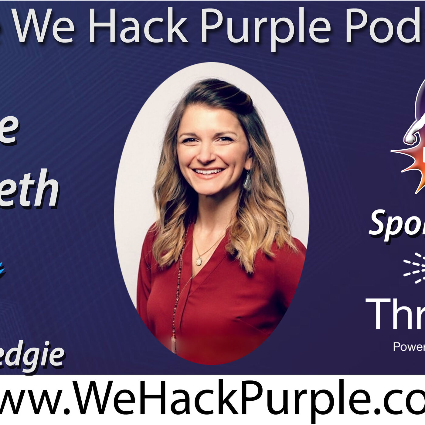 We Hack Purple Podcast Episode 33 with Guest Annie Hedgpeth