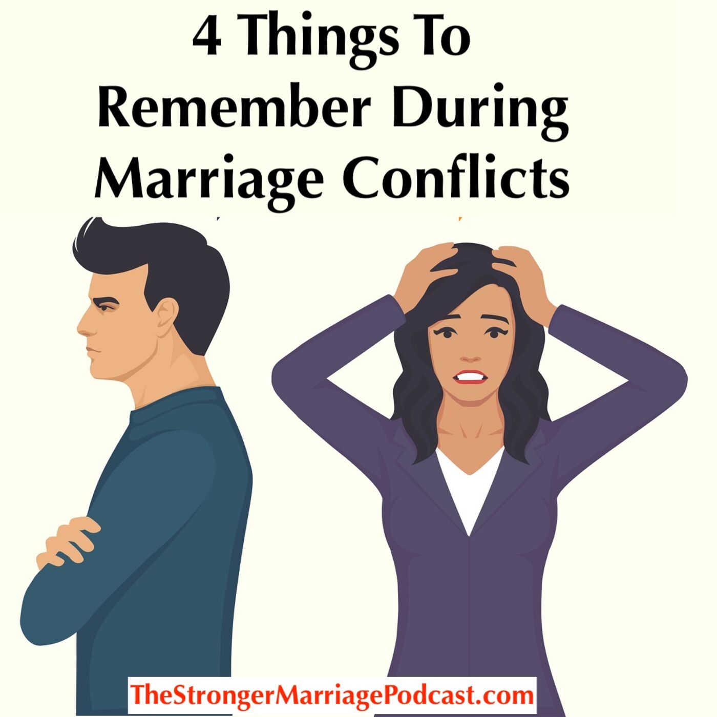 4 Things To Remember During Marriage Conflicts