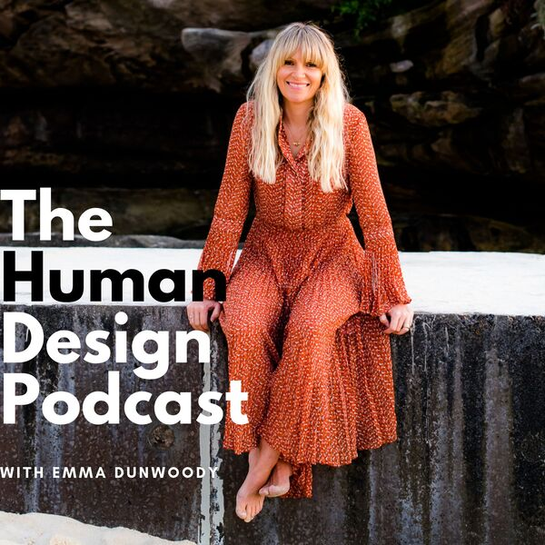 The Human Design Podcast Podcast Artwork Image