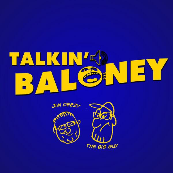Talkin' Baloney Podcast Artwork Image