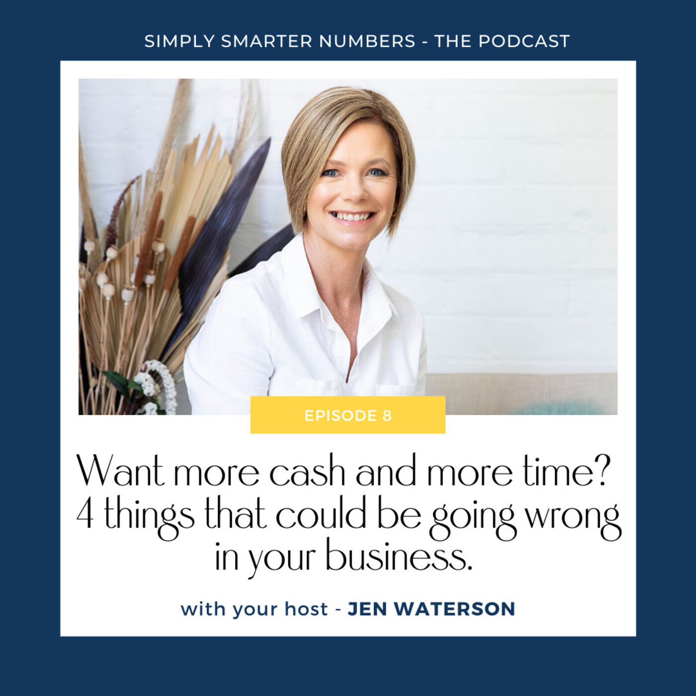 Want more cash and more time? 4 things that could be going wrong in your business.