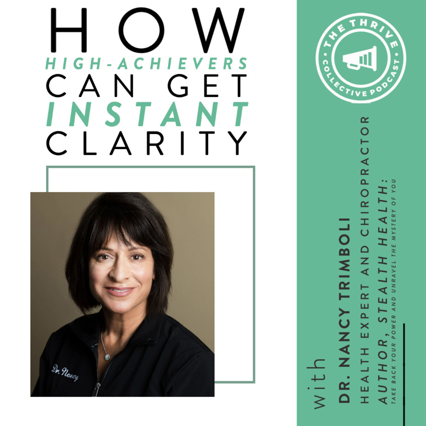 How High-Achievers Can Get Instant Clarity with Dr. Nancy Trimboli