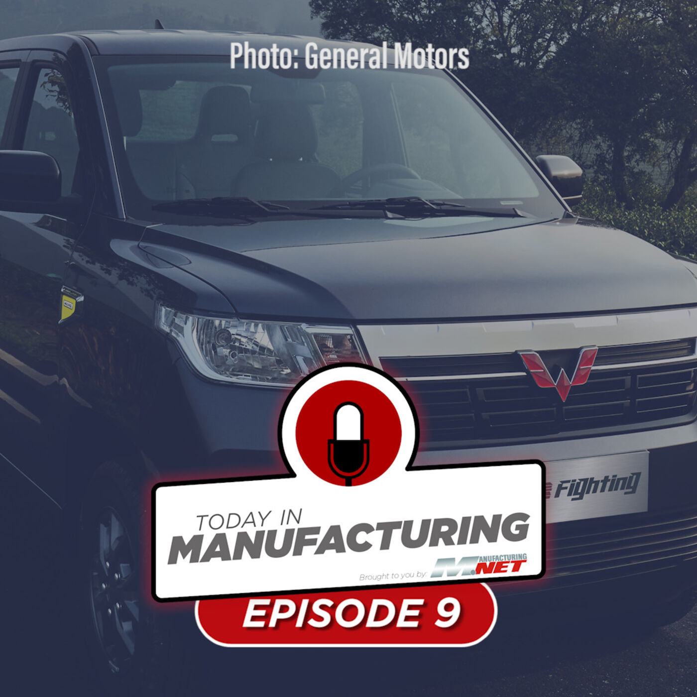 GM's $9K Pickup, Another SpaceX Failure & Americans Won't Buy American | Today in Manufacturing Ep. 9