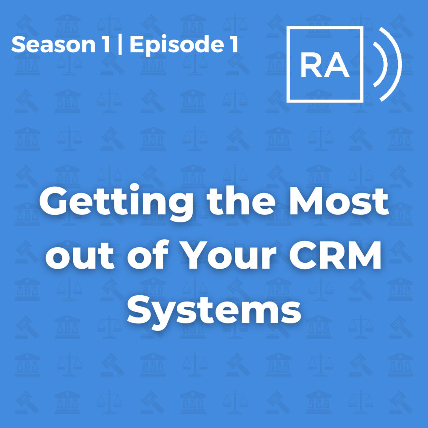 Getting the Most out of Your CRM Systems