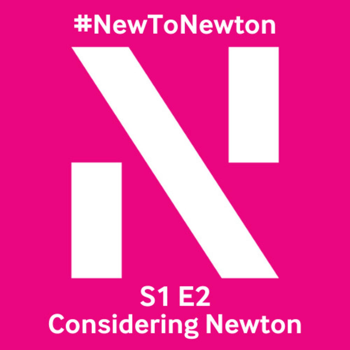 Considering Newton