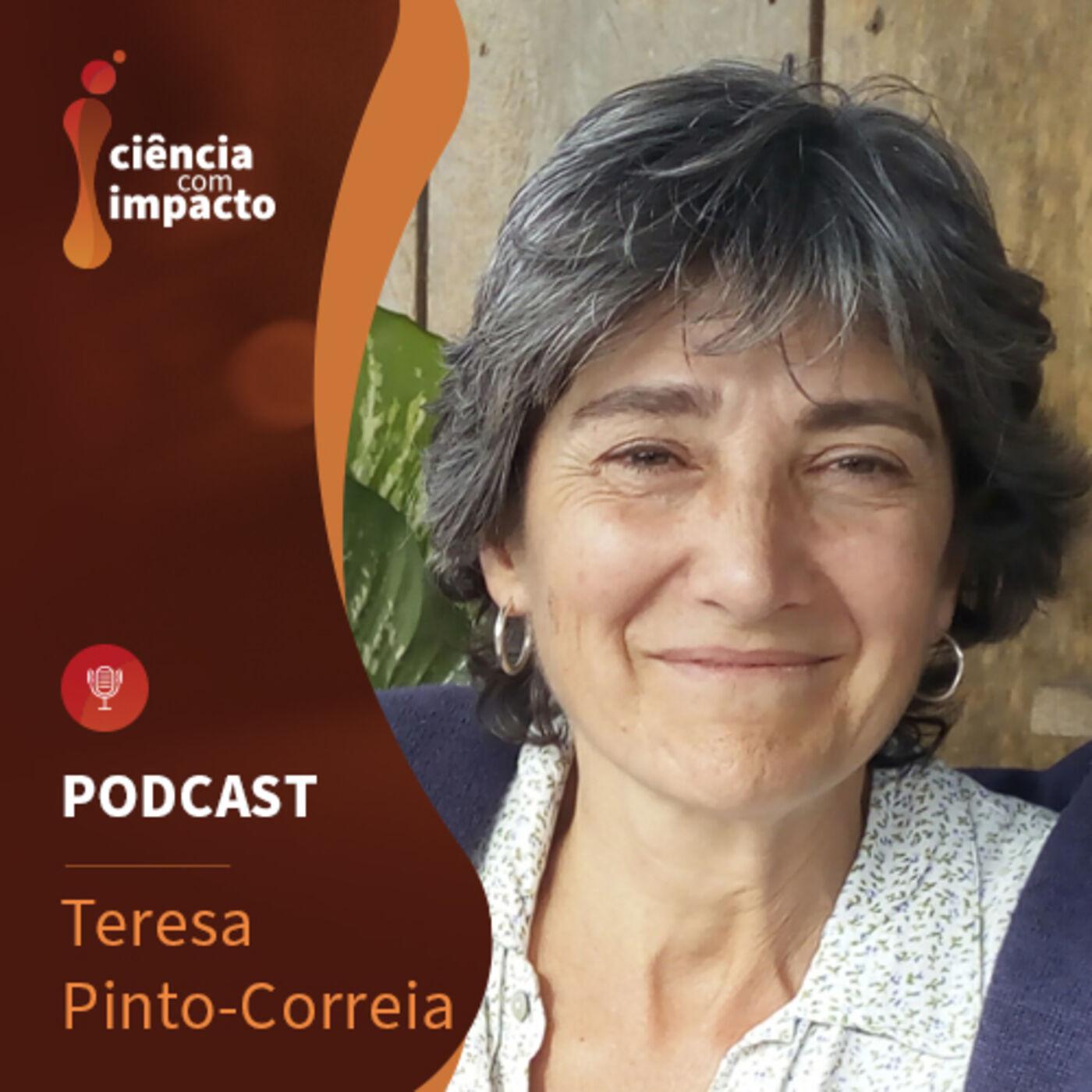 Podcast T2E5: Teresa Pinto-Correia - Cuidar dos solos e da Biodiversidade