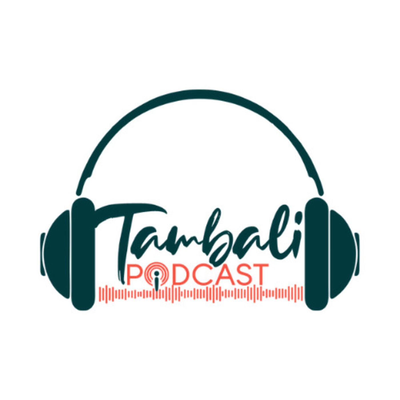 Tambali Podcast