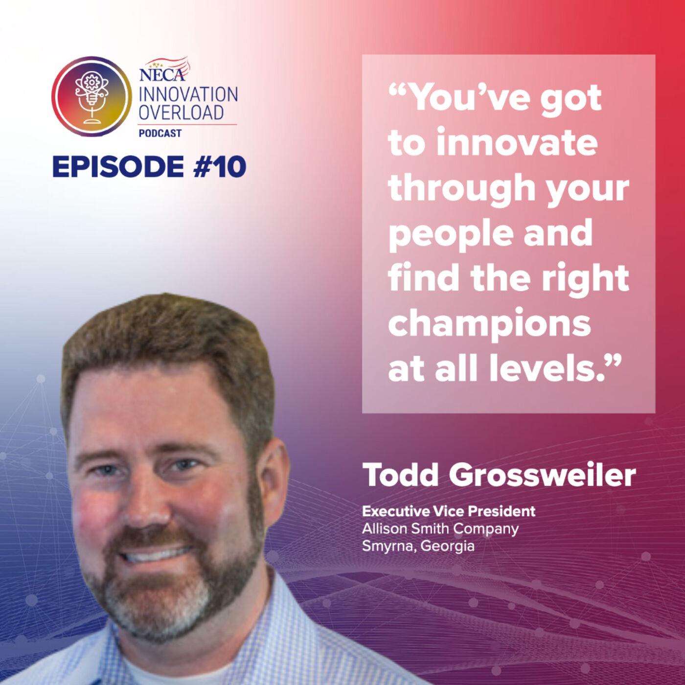 #10 - Todd Grossweiler