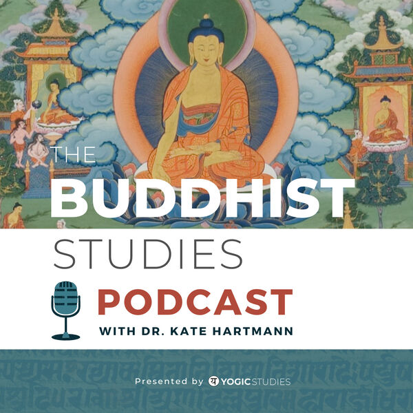 The Buddhist Studies Podcast Podcast Artwork Image