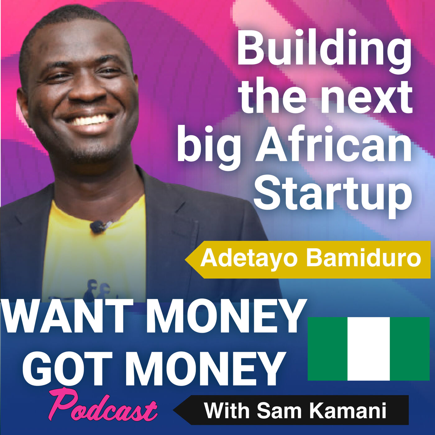 27: Building the next big startup in Africa - Tayo Bamiduro