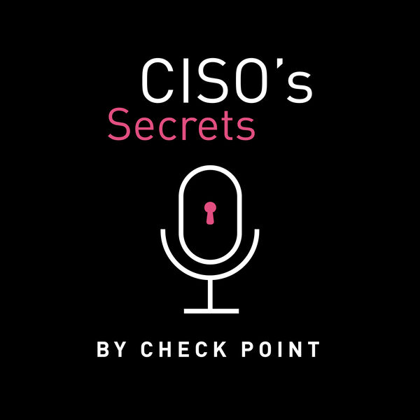 CISO's Secrets Podcast Artwork Image