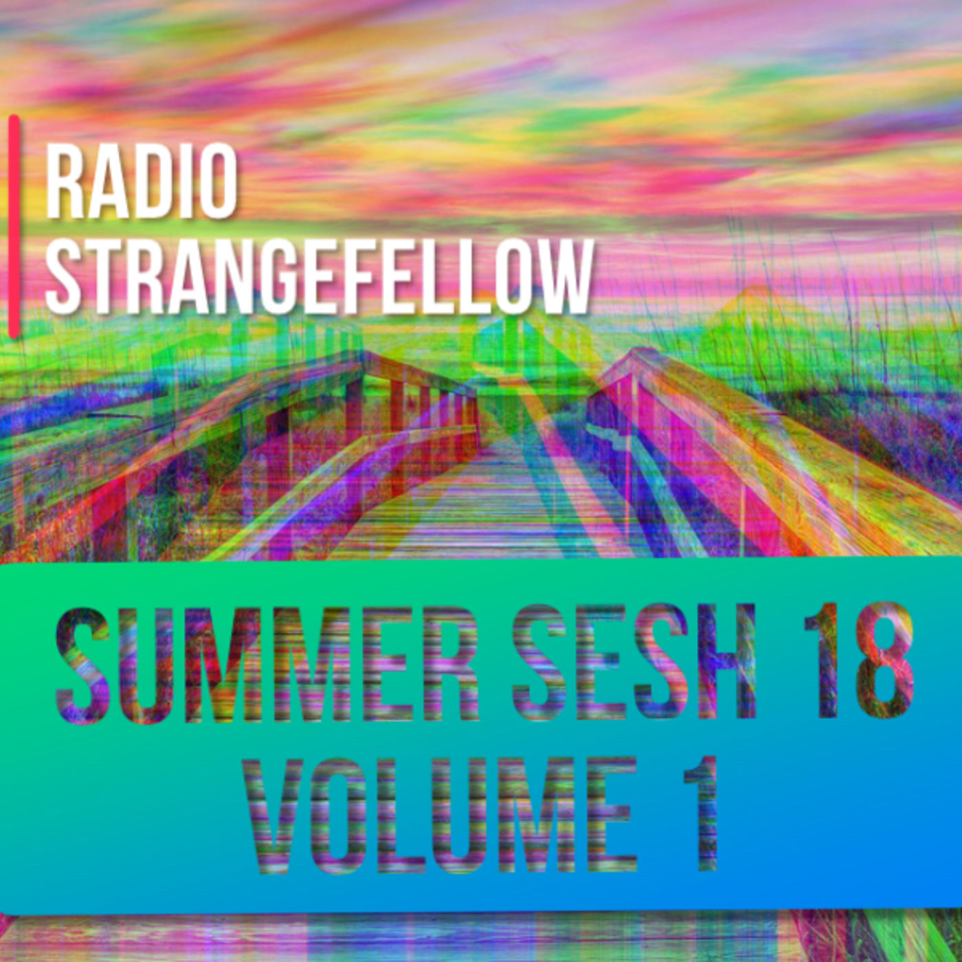 2018 Summer Sessions, Volume 1